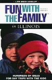 Illinois Day Trips Book for Family Fun Outings
