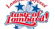 Taste of Lombard Begins Today!